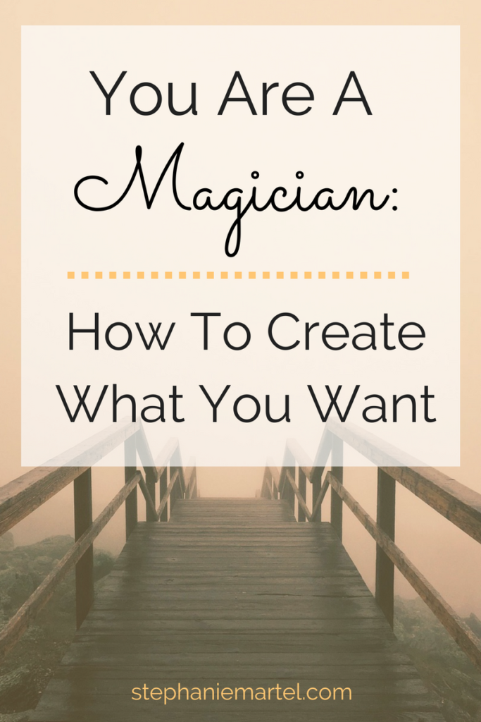 Did you know that you're absolutely magical? You can manifest whatever you want, you just have to decide what it is! Click through to read--You Are A Magician: How To Create What You Want.