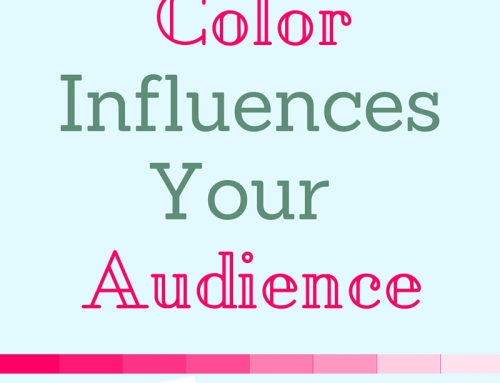 How Color Influences Your Audience