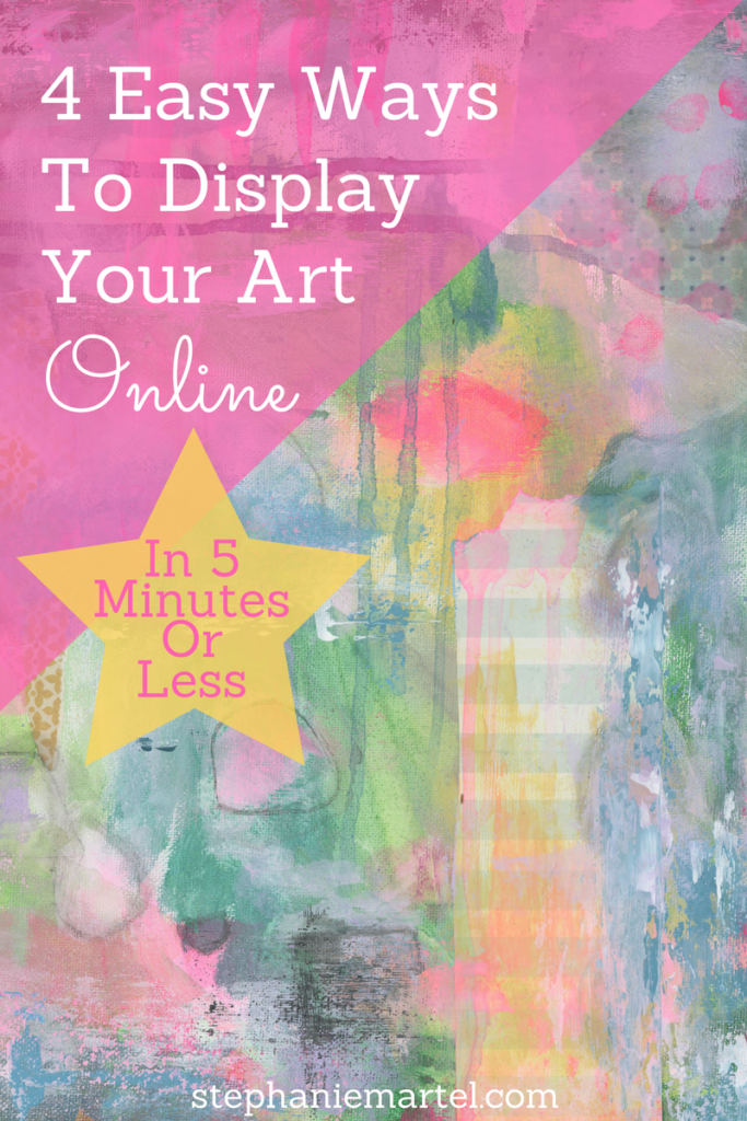 Want to know 4 easy ways to display your art online? Especially if you're a new artist, click through to read these helpful tips to get you started.